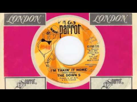 The Down 5- I'm Takin' It Home