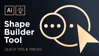 The Shape Builder Tool | Adobe Illustrator Quick Tips & Tricks #3