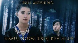 Nkauj Noog Txoj Kev Hlub Full Movie