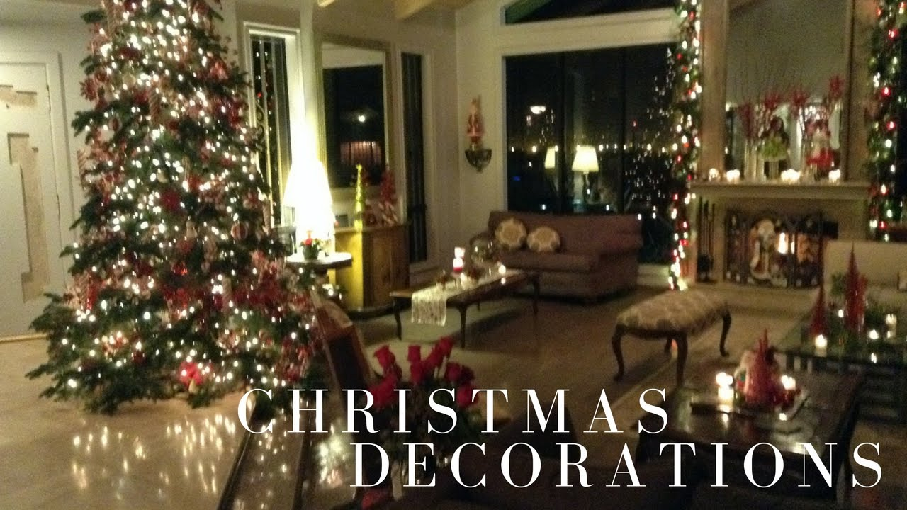 Christmas Decorating Home Tour Youtube