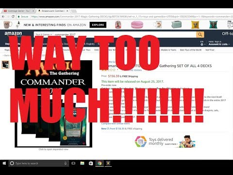 Price Gouging For Commander 2017 Needs To Stop