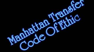 Watch Manhattan Transfer Code Of Ethics video