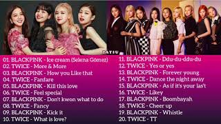 BLACKPINK & TWICE - Playlist 2020