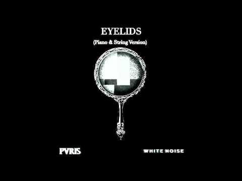 Eyelids (Piano & String Version) - PVRIS - by Sam Yung