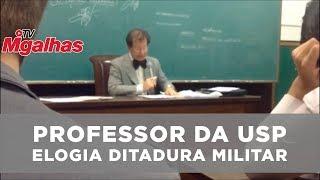 Professor da USP elogia ditadura militar