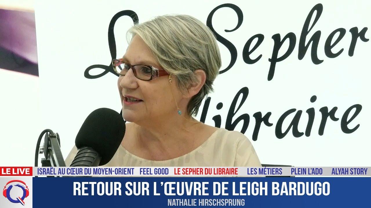 Retour sur l'œuvre de Leigh Bardugo - Le Sepher du Libraire#109