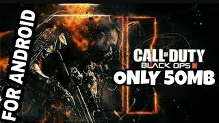 DOWNLOAD CALL OF DUTY BLACK OPS III ON ANDROID 50MB GAMEPLAY PROOF 100%REAL