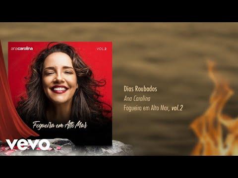 Ana Carolina - Dias Roubados Pseudo