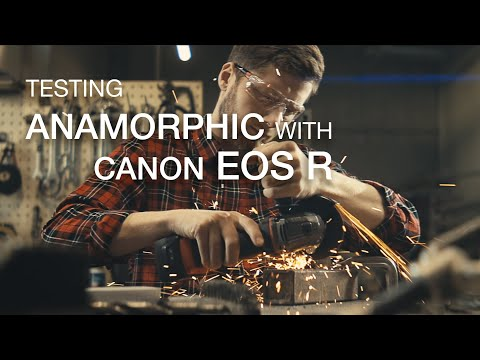 Testing CANON EOS R with SLR Magic anamorphic adapter