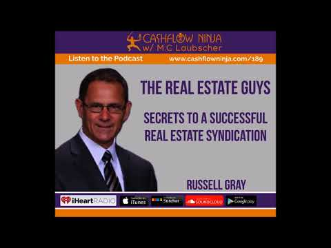 189: Russell Gray: Secrets To A Successful Real Estate Syndication