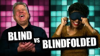 Blind vs. Blindfolded - Name That Sound (Ft. Lolo Sitting Pretty)