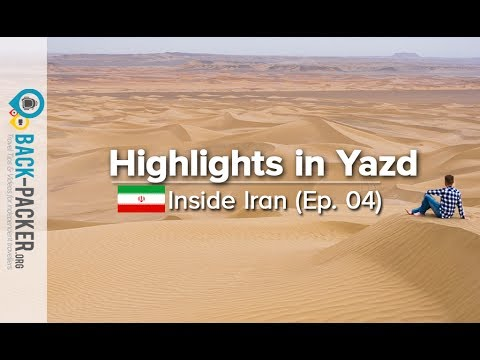 Desert Vibes in Yazd - Things to do & Tips (Inside Iran, Episode 04)
