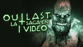 Outlast: La Saga en 1 Video