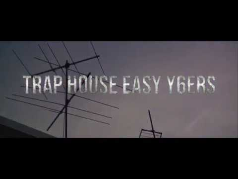 Trap House Easy Gang Y6ers - taeco, ,mierzyy59, ig.booda, honcho ( dir. slink chamberlain )