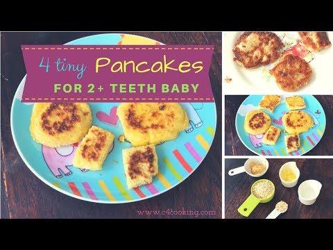 4 Healthy Breakfast Pancakes ( for 2+ teeth baby & 1 - 2 year toddlers )