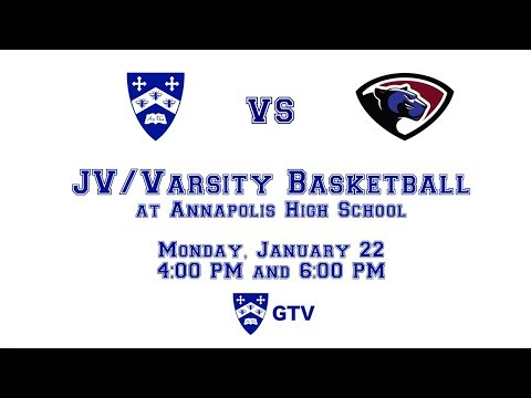 Gilman JV and Varsity Basketball vs. Annapolis High School