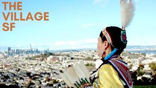 The Village SF - Reclaim Rebuild Indigenize
