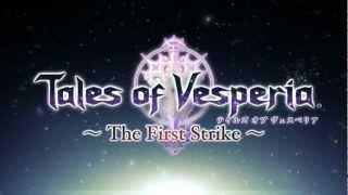Tales of Vesperia ~The First Strike~ Trailer
