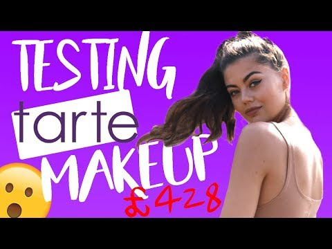 TESTING £428 WORTH OF TARTE MAKEUP! IS IT WORTH THE MONEY?