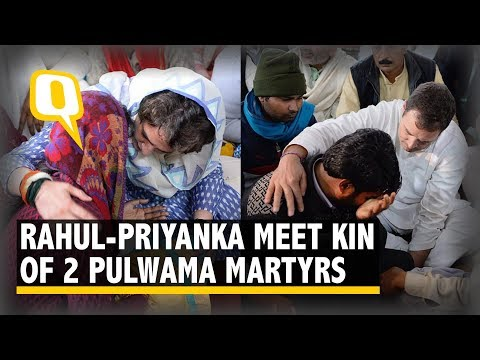 Rahul and Priyanka Gandhi Visit Families of Two Pulwama Martyrs in UP | The Quint