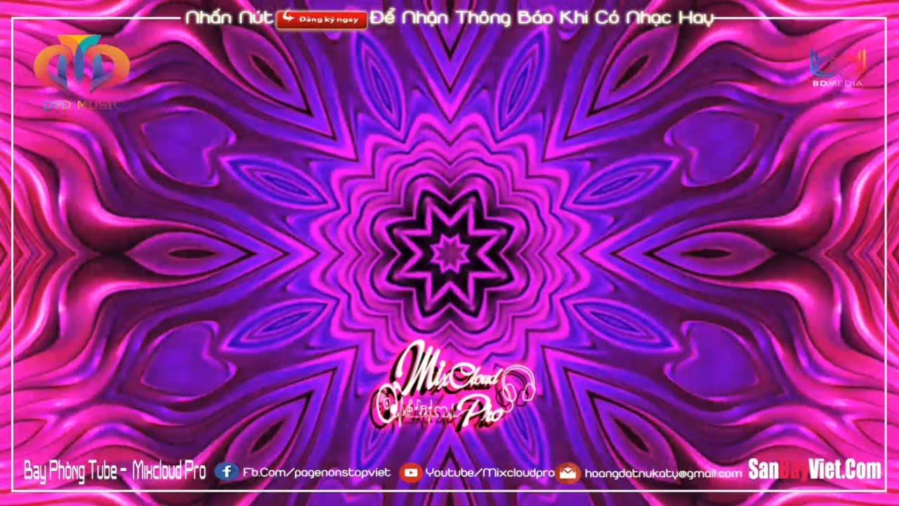 NONSTOP BAY PHÒNG 2020 ✈ XUYÊN NÃO THẦN TRƯỞNG ✸ NHẠC SÀN NONSTOP @BAY PHÒNG DJ - MIXCLOUD CLUB VN