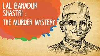Lal Bahadur Shastri: The Murder Mystery | Whack & Epified