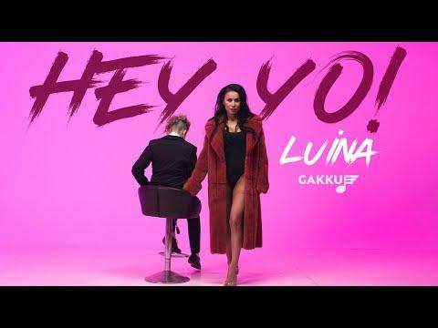 Luina - Hey Yo!