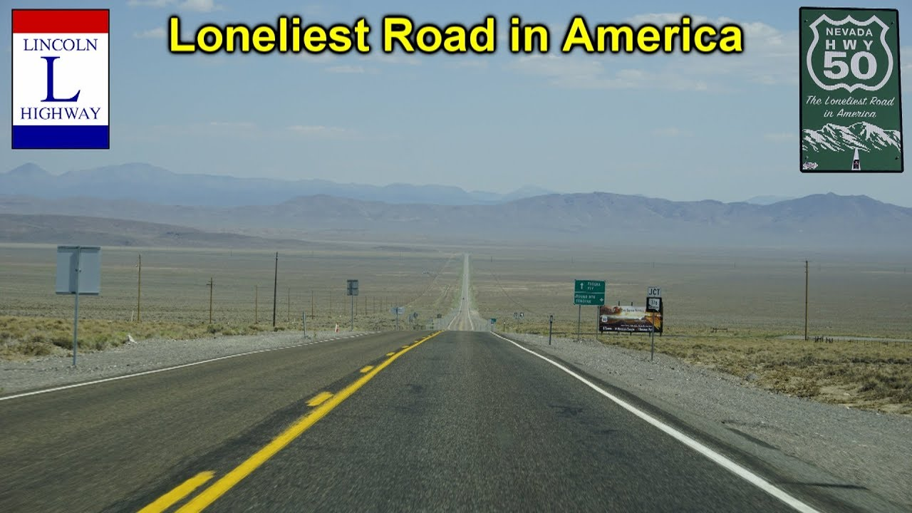 Loneliest Road In America on