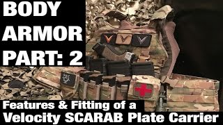 Provectus Group | BODY ARMOR PART: 2 | Features & Fitting of a Velocity SCARAB Plate Carrier
