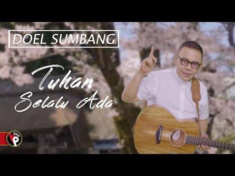 Doel Sumbang - Tuhan Selalu Ada | Official Music Video