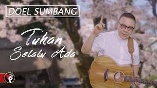 Download lagu Doel Sumbang - Tuhan Selalu Ada  (Official Music Video)