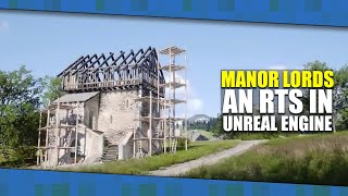 MANOR LORDS - Medieval CITY BUILDER And RTS | Made In UNREAL ENGINE [2020]