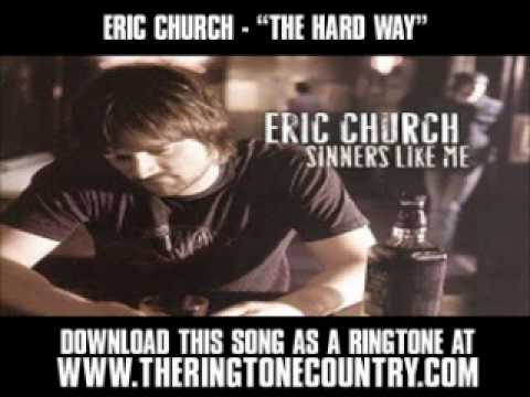 ERIC-CHURCH---THE-HARD-WAY.wmv