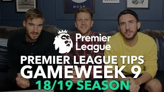 Premier League Tips - Gameweek 9 - 2018/2019