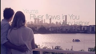 Yiruma - River Flows in You | Henry Kettner cover