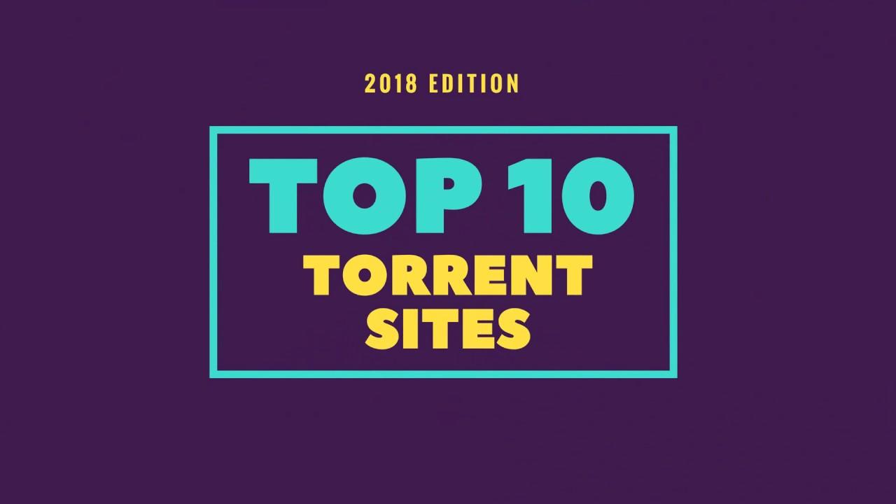 Best Torrenting Site 2020.Top 10 Best Torrent Websites 2018 For Downloading Movies Games Anime Software Mazhar337