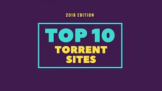 Top 10 Best Torrent Websites 2018 For Downloading Movies, Games,Anime, Software | Mazhar337