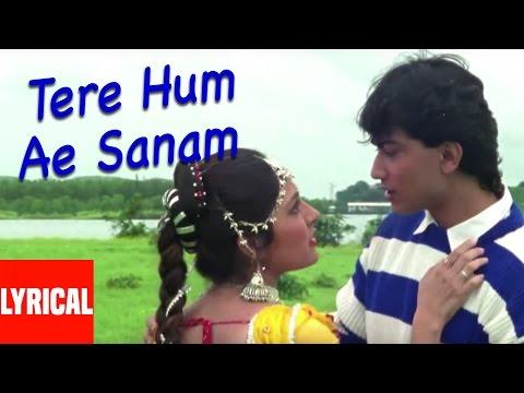 Tere Hum Ae Sanam Lyrical Video | Jeena Teri Gali Mein | Anuradha Paudwal, Kumar Sanu