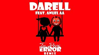 Tu Peor Error (Remix) - Darell x Anuel AA (Videoconcept)