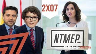 NTMEP 2X07: Ni tutelas ni tutías