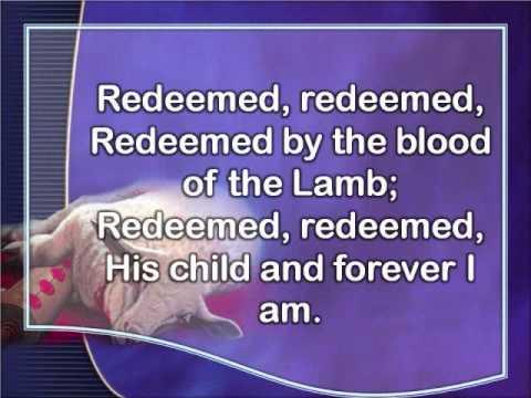 Redeemed, How I Love to Proclaim it!.wmv