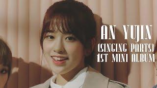 [SINGING PARTS] An Yujin/안유진 IZ*ONE (아이즈원) - 1st Mini Album [COLOR*IZ]