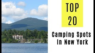 Amazing Camping Spots In New York. TOP 20