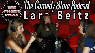 The Comedy Store Podcast | Lara Beitz