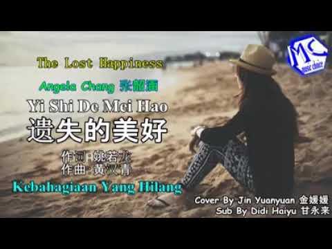 """""""YI SHI DE MEI HAO"""" 遗失的美好-张韶涵. KeBahagiaan Yg Hilang🎤ANGELA CHANG"""