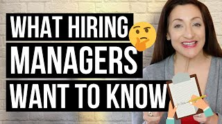 3 Things Hiring Managers Want To Know About You thumbnail