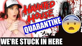 WE'RE STUCK IN A HAUNTED HOUSE (LIVE FOOTAGE)