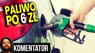 Paliwo Niedługo Będzie po 6 zł, a nawet drożej PRZEZ POLITYKĘ - Analiza Komentator Pieniądze Benzyna