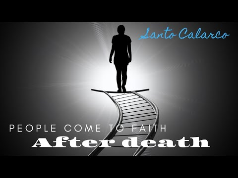 "Santo Calarco: BiteSize - ""People can & will come to faith in Jesus after death."" Part 2"