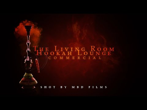 The Living Room Hookah Lounge Commercial Youtube
